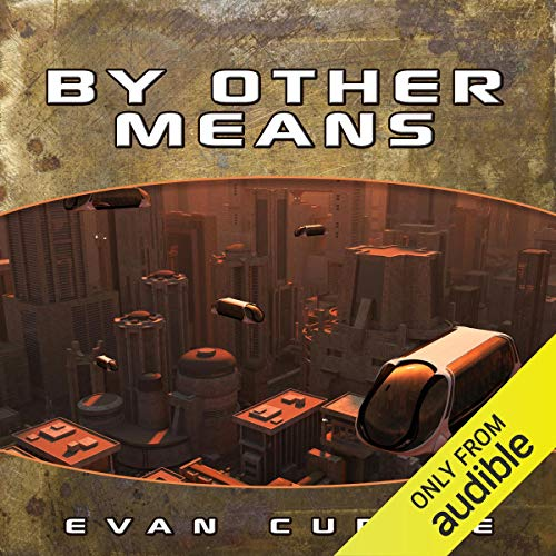 By Other Means audiobook cover art