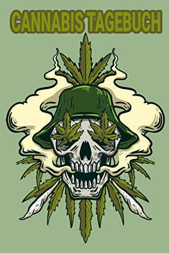 Cannabis Tagebuch: Marijuana Journal für Home Grower   Logbook   Ganja   Hanf   Weed   Anbau   Cannabis Marijuana Skull