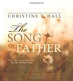 The Song of My Father: Good Will Come from This Was His Anthem of Hope