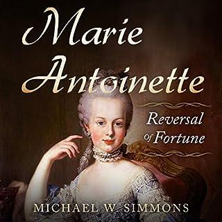 Marie Antoinette: Reversal of Fortune audiobook cover art