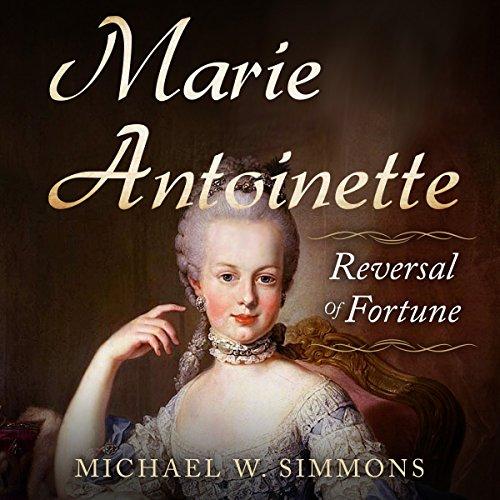 Marie Antoinette: Reversal of Fortune cover art