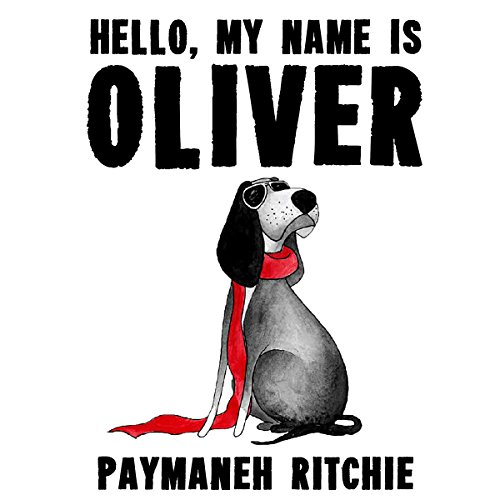 Hello, My Name Is Oliver audiobook cover art