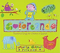 Coloreando: Traditional Songs for Children in Span