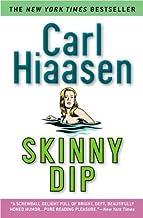 Skinny Dip by Carl Hiaasen (2005-06-02)