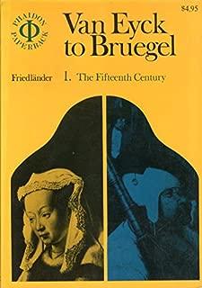 Van Eyck to Bruegel, Vol. 1: The Fifteenth Century