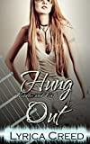 Hung Out: A Needles and Pins Rock Romance (English Edition)