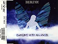 Dancing with an Angel / That's the Way