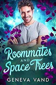 Roommates and Space Trees (Iska Universe Book 2) by [Geneva Vand]
