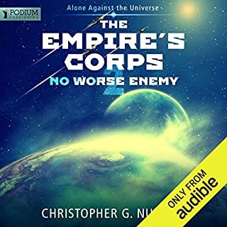 No Worse Enemy     The Empire's Corps, Book 2              By:                                                                                                                                 Christopher G. Nuttall                               Narrated by:                                                                                                                                 Jeffrey Kafer                      Length: 13 hrs and 16 mins     1,272 ratings     Overall 4.5