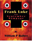 Frank Luke: The September Rampage