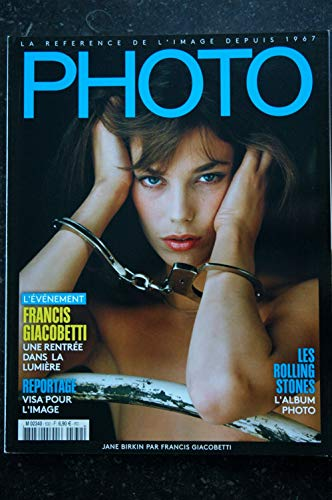 PHOTO 532 SEPTEMBRE 2017 COVER JANE BIRKIN FRANCIS GIACOBETTI ROLLING STONES THOMAS PESQUET ALEXANDRE DE BETAK
