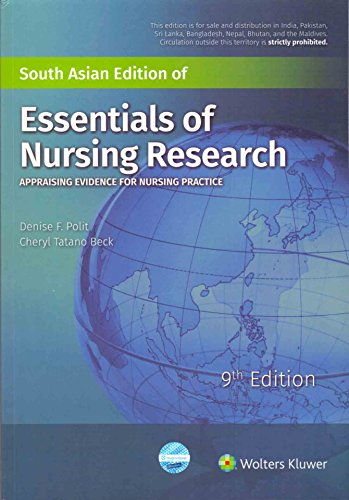 Essentials of Nursing Research : 9th ed Appraising Evidence for Nursing Practice