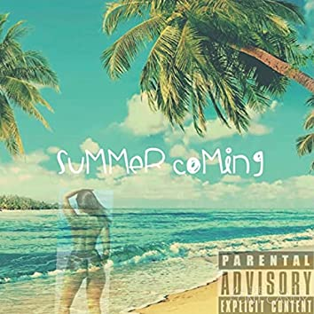 Summer Coming