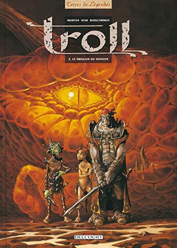 Troll, tome 2 : Le Dragon du donjon
