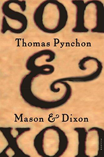 Mason & Dixon: A Novel