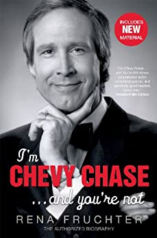 I'm Chevy Chase ... and You're Not by [Rena Fruchter]