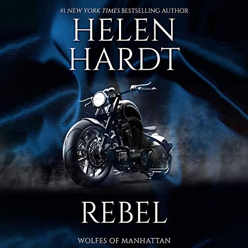 Rebel Audiobook By Helen Hardt cover art