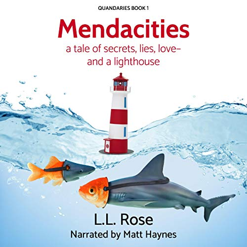 Mendacities: A Tale of Secrets, Lies, Love - and a Lighthouse audiobook cover art