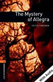 The Mystery of Allegra - With Audio Level 2 Oxford Bookworms Library (English Edition)