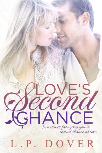 Love's Second Chance: A Second Chances Novel by [L.P. Dover, Mae I Design, Melissa Ringsted]