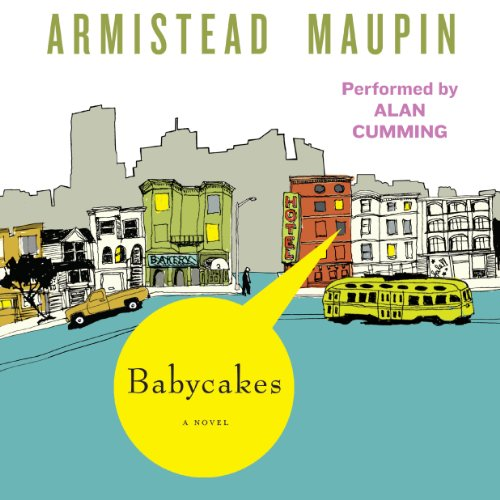 Babycakes: Tales of the City, Book 4