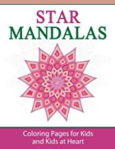 Star Mandalas: Coloring Pages for Kids and Kids at Heart (Hands-On Art History) (Volume 3)