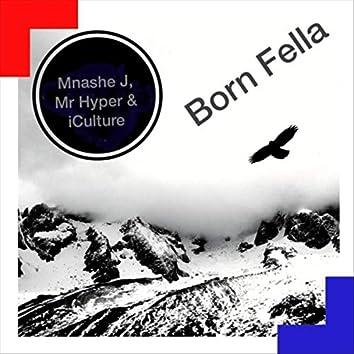 Born Fella