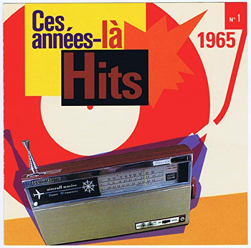 Ces Années là Hits N° 1 - 1965