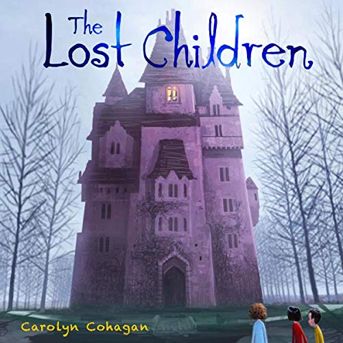 The Lost Children Audiobook By Carolyn Cohagan cover art