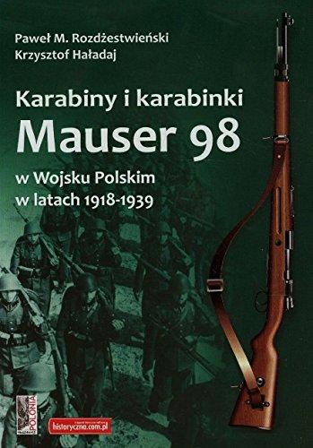 Karabiny i karabinki Mauser 98 w Wojsku Polskim w latach 1918-1939