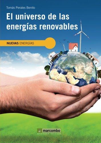 El universo de las energías renovables: 1 (NUEVAS ENERGÍAS)