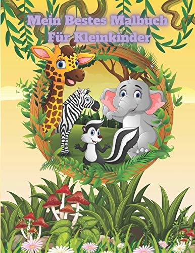 Mein Bestes Malbuch Für Kleinkinder: Malbuch Für Kinder Im Alter Von 4-7 Jahren