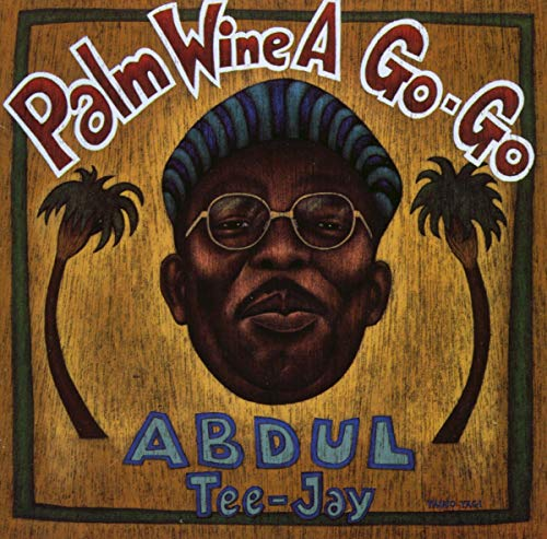 Palm Wine a Go-Go