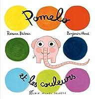 Pomelo Et Les Couleurs 2226230971 Book Cover