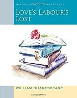 Oxford School Shakespeare: Love's Labour's Lost