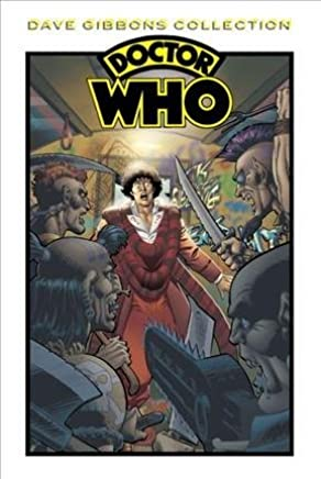 [Doctor Who Dave Gibbons Collection] (By (artist) Dave Gibbons , By (author) Pat Mills , By (author) Steve Moore , By (author) Steve Parkhouse , By (author) John Wagner) [published: October, 2012]