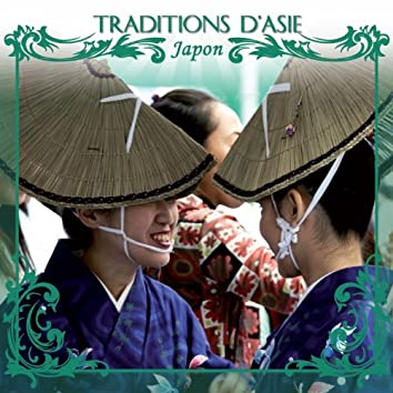 Traditions d' Asie : Japon