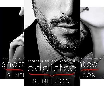 Addicted Trilogy
