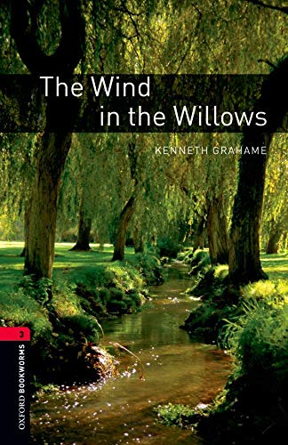 The Wind in the Willows (Oxford Bookworms Library, Stage 3)の詳細を見る