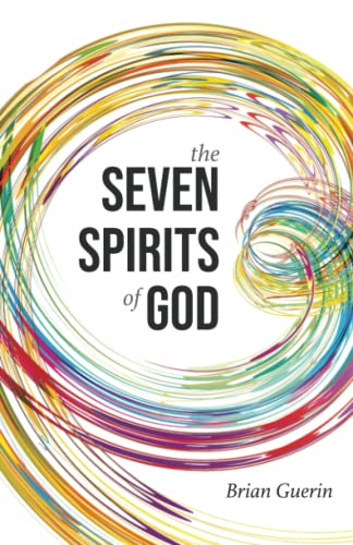 Compare Textbook Prices for The Seven Spirits of God  ISBN 9798533946476 by Guerin, Brian