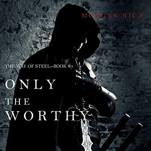 Only the Worthy audiobook cover art