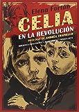 Celia En La Revolución (Biblioteca Elena Fortún)