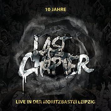 10 Jahre Last Chapter (Live in Der Moritzbastei Leipzig)