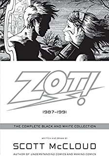 Zot!: The Complete Black and White Collection: 1987-1991