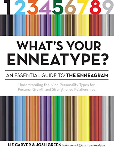 Whats-Your-Enneatype-An-Essential-Guide-to-the-EnneagramUnderstanding-the-Nine-Personality-Types-for-Personal-Growth-and-Strengthened-Relationships-Kindle-Edition