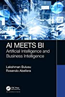 AI Meets BI: Artificial Intelligence and Business Intelligence Front Cover