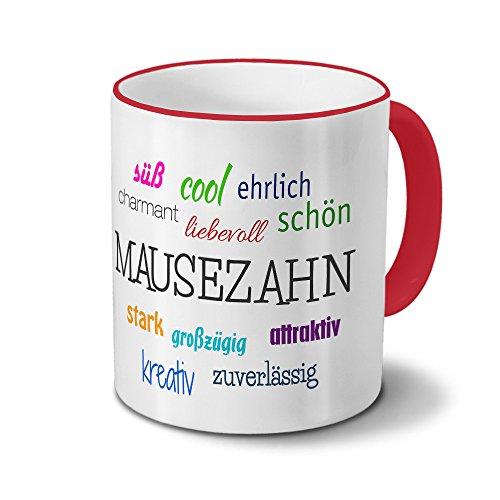 printplanet Tasse mit Namen Mausezahn - Motiv Positive Eigenschaften - Namenstasse, Kaffeebecher, Mug, Becher, Kaffeetasse - Farbe Rot