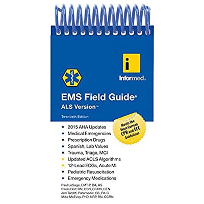 EMS Field Guide, ALS Version from Jones and Bartlett Publishers, Inc