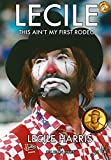 Lecile: This Ain't My First Rodeo (English Edition)...