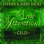 The Law of Attraction. Geld